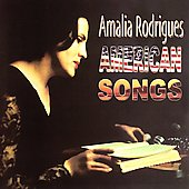 Amália Rodrigues: American Songs