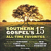 Various Artists: Southern Gospel's 15 All Time Favorites