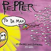 Pepper: To Da Max 1997-2004 [PA]