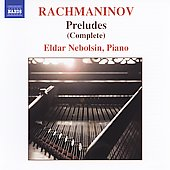 Rachmaninov: Complete Preludes / Eldar Nebolsin