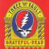 Grateful Dead: Three from the Vault