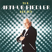 The Arthur Fiedler Legacy Vol 3 - Evening at Pops