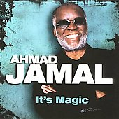 Ahmad Jamal: It's Magic