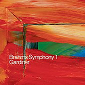 Brahms: Symphony no 1, etc / Gardiner, et al