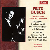 Haydn: Symphony no 88, etc;  Mozart: Eine Kleine Nachtmusik, etc / Fritz Busch, Danish Radio SO