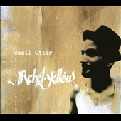 Cecil Otter: Rebel Yellow *