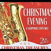 Various Artists: Christmas Evening: A Saxophone Christmas