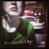 The Lemonheads: It's a Shame About Ray