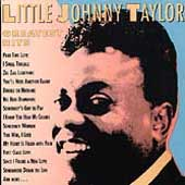 Little Johnny Taylor: Greatest Hits