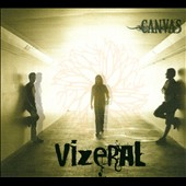 Canvas (Latin Rock): Vizeral [Digipak]