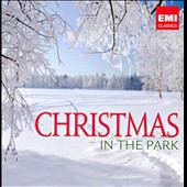 Christmas In The Park / King's Singer; King's College Choir; Kathleen Battle, et al.