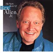 Rex Allen, Jr.: The  Very Best of Rex Allen, Jr.