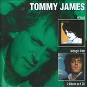 Tommy James (Rock): In Touch/Midnight Rider *