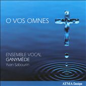 O Vos Omnes / Works for Male Chorus