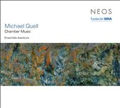 Michael Quell: Chamber Music
