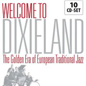 Various Artists: Welcome to Dixieland: Golden Era of European Tradition