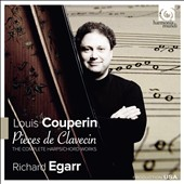 Couperin: Pieces de Clavecin - The Complete Harpsichord Works / Richard Egarr