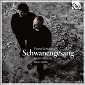 Schubert: Schwanengesang / Mark Padmore, tenor; Paul Lewis, piano