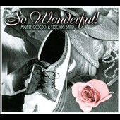 Mighty, Good & Strong Band: So Wonderful! [Digipak]