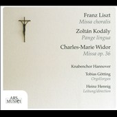 Liszt: Missa Choralis; Kodaly: Pange Lingua; Widor: Missa / Hannover Childrens' Choir
