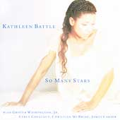 Kathleen Battle (Soprano Vocals): So Many Stars *