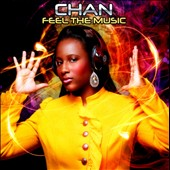 Chan: Feel the Music
