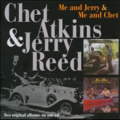 Chet Atkins/Jerry Reed: Me & Jerry/Me & Chet