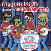 Various Artists: Garage Band Tribute to the Monkees