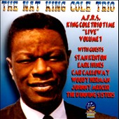 Nat King Cole Trio: AFRS King Cole Trio Time Live, Vol. 1
