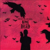 Michael Williams (6~Guitar): King of the Dead