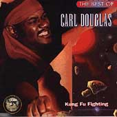 Carl Douglas: The Best of Carl Douglas: Kung Fu Fighting