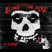Blanco (rap)/The Jacka: Misfits