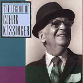 Clark Kessinger: The Legend of Clark Kessinger
