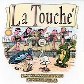 LaTouché (Cajun): LaTouché IV: Traditional Cajun Dancin' Music New Orleans, Louisiana