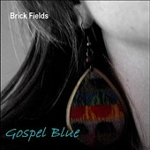Brick Fields: Gospel Blue