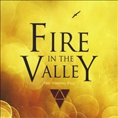 The Wishing Well: Fire in the Valley