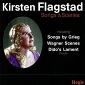 Kirsten Flagstad: Songs & Scenes