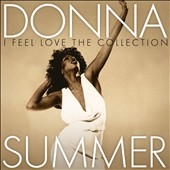 Donna Summer (Vocals): I Feel Love: The Collection