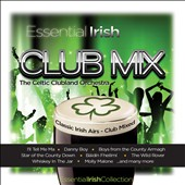 The Celtic Clubland Orchestra: Essential Irish Club Mix