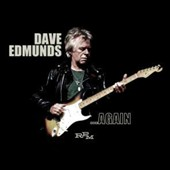Dave Edmunds: ...Again [Digipak] *