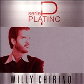 Willy Chirino: Serie Platino