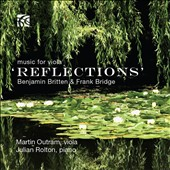 'Reflections' - Music for Viola by Bridge, Outram, Britten / Martin Outram: viola; Julian Rolton, piano