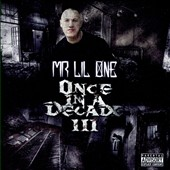 Mr. Lil One: Once in a Decade III [PA]