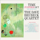 Dave Brubeck/The Dave Brubeck Quartet: Time Further Out