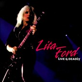 Lita Ford: Live & Deadly [Slipcase]