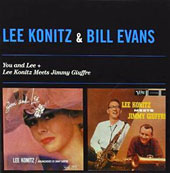 Lee Konitz/Bill Evans (Sax): You & Lee/Lee Konitz Meets Jimmy Giuffre