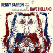 Dave Holland (Bass)/Kenny Barron: The Art of Conversation
