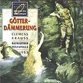 Wagner: G&ouml;tterd&auml;mmerung / Krauss, Uhde, Windgassen, et al
