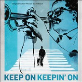 Original Soundtrack: Keep On Keepin' On