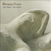John Dipper/Luke Daniels: Sleeping Giants